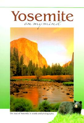 Yosemite on My Mind - Cook, Kathleen N (Photographer), and Archer, Ken (Photographer), and Carver, Larry (Photographer)