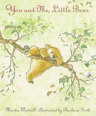You and Me, Little Bear - Waddell, Martin