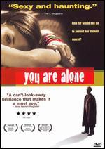 You Are Alone