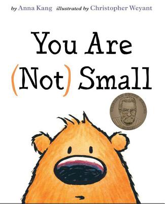 You Are (Not) Small - Kang, Anna