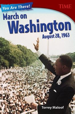 You Are There! March on Washington, August 28, 1963 (Grade 8) - Time