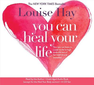 You Can Heal Your Life - Hay, Louise L