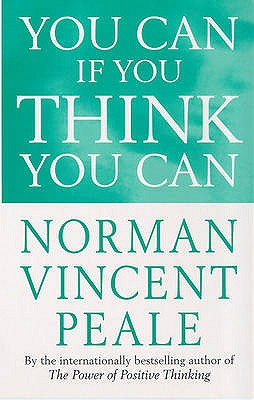You Can If You Think You Can - Peale, Norman Vincent, Dr.