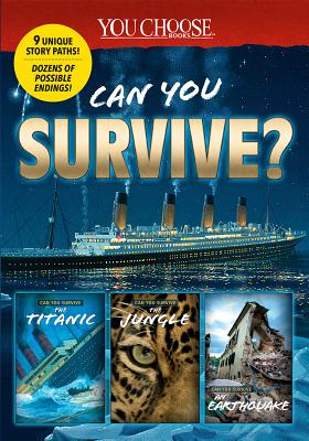 You Choose: Can You Survive Collection - Doeden, Matt, and Hanel, Rachael Teresa, and Lassieur, Allison