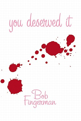 You Deserved It -