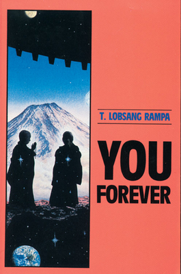 You Forever - Rampa, T Lobsang
