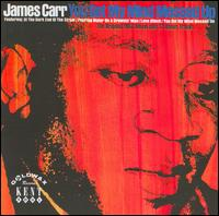 You Got My Mind Messed Up [Bonus Tracks] - James Carr