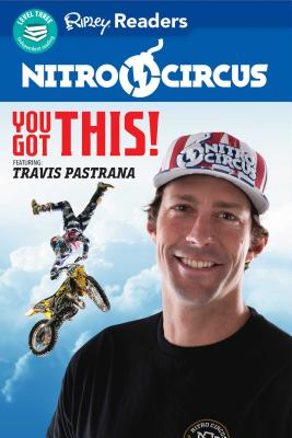 You Got This Ft. Travis Pastrana - Believe It or Not!, Ripley's (Compiled by)