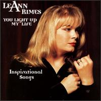 You Light Up My Life: Inspirational Songs - LeAnn Rimes