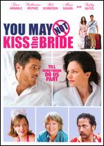 You May Not Kiss the Bride - Rob Hedden