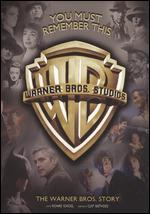 You Must Remember This: The Warner Bros. Story [2 Discs]
