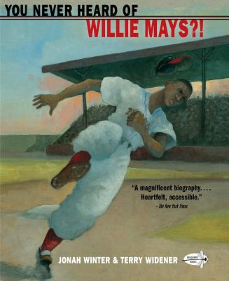 You Never Heard of Willie Mays?! - Winter, Jonah