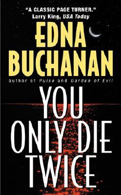 You Only Die Twice - Buchanan, Edna