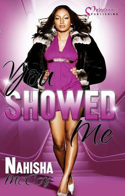 You Showed Me - McCoy, Nahisha