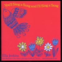 You Sing a Song and I'll Sing a Song - Ella Jenkins