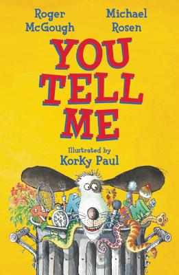 You Tell Me! - McGough, Roger, and Rosen, Michael