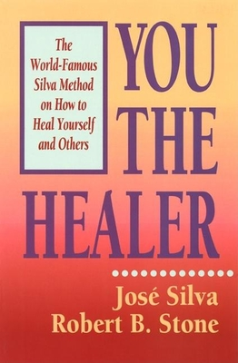 You the Healer - Silva, Jose, Jr., and Silva & Stone, and Lipsett, Suzanne (Editor)