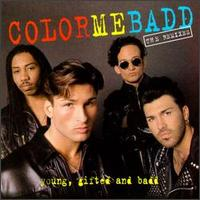 Young, Gifted & Badd - Color Me Badd