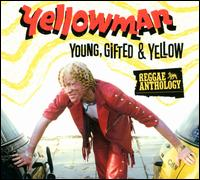 Young, Gifted & Yellow - Yellowman
