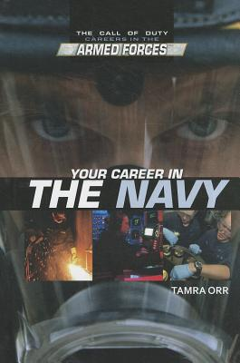 Your Career in the Navy - Orr, Tamra