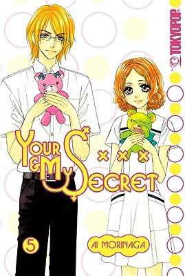 Your & My Secret, Volume 5 - Morinaga, Ai