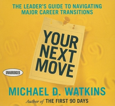 Your Next Move - Watkins, Michael, Ccn, and Pratt, Sean (Read by)