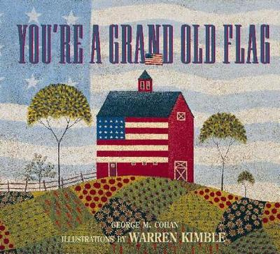 You're a Grand Old Flag - Cohan, George M