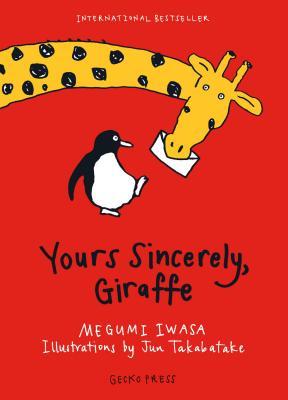 Yours Sincerely, Giraffe - Iwasa, Megumi