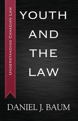 Youth and the Law - Baum, Daniel Jay