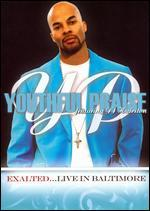 Youthful Praise: Exalted... Live in Baltimore