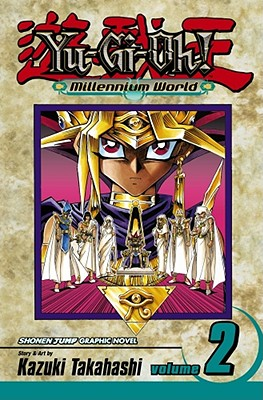 Yu-GI-Oh Millennium World: Volume 2 - Takahashi, Kazuki (Illustrator)