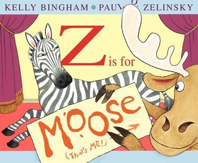 Z Is for Moose - Bingham, Kelly L
