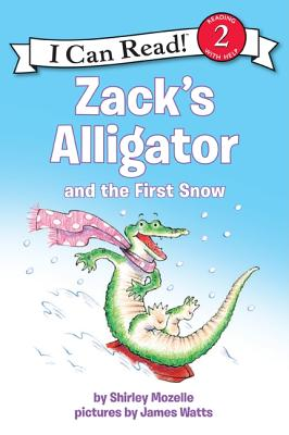 Zack's Alligator and the First Snow - Mozelle, Shirley