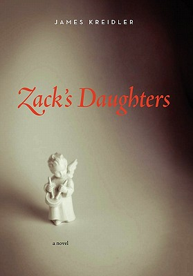 Zack's Daughters - Kreidler, James