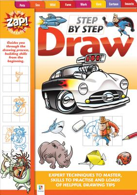 Zap! Step by Step Draw - Hinkler Books (Creator)
