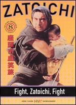 Zatoichi, Episode 8: Fight, Zatoichi, Fight
