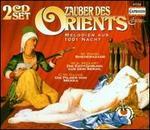 Zauber Des Orients: Melodien aus 1001 Nacht