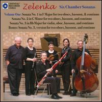 Zelenka: Six Chamber Sonatas, Vol. 1 - Benjamin Kamins (bassoon); Erin Hannigan (oboe); Kathryn Greenbank (oboe); Kristin Van Cleve (violin);...