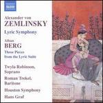Zemlinsky: Lyric Symphony; Berg: Three Pieces from the Lyric Suite