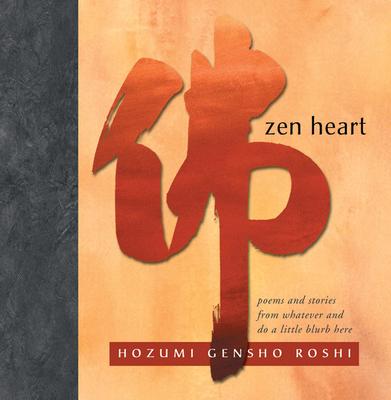 Zen Heart - Roshi, Hozumi Gensho, and Hozumi, Gensho