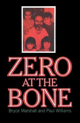 Zero at the Bone - Williams