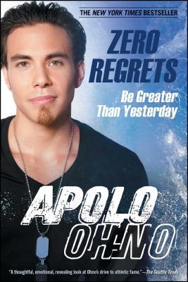 Zero Regrets: Be Greater Than Yesterday - Ohno, Apolo