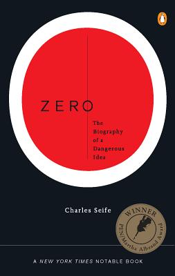 Zero: The Biography of a Dangerous Idea - Seife, Charles