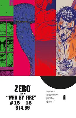 Zero Volume 4: Who By Fire - Kot, Ales, and Bellaire, Jordie (Artist), and Muller, Tom (Artist)