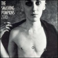 Zero - Smashing Pumpkins