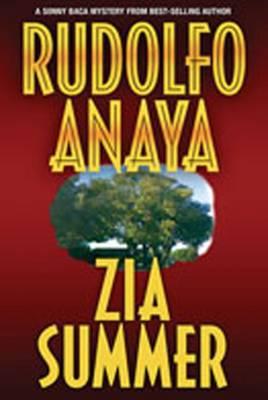 Zia Summer - Anaya, Rudolfo