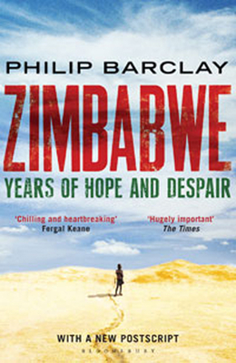 Zimbabwe: Years of Hope and Despair - Barclay, Philip