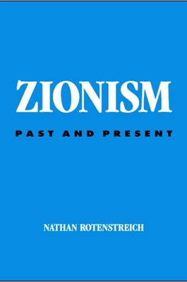 Zionism: Past and Present - Rotenstreich, Nathan