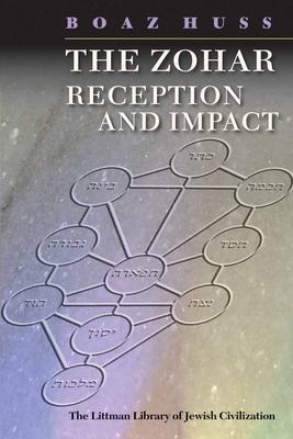 Zohar: Reception and Impact - Huss, Boaz
