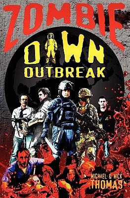 Zombie Dawn Outbreak - Thomas, Michael G., and Thomas, Nick S.